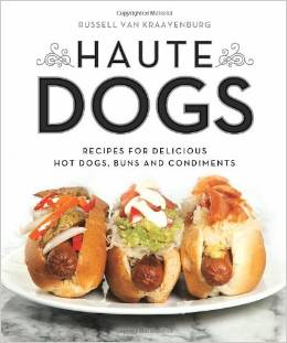 英語版HauteDogs:RecipesforDeliciousHotDogs、Buns、an